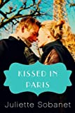 Kissed in Paris, Juliette Sobanet, 1477805907