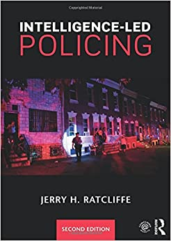 essays on intelligence led policing In the u s policing the ilp application has faced various challenges that has led  to the complication of the policing model on top of the 9/11.