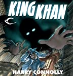 King Khan: Spirit of the Century Presents, Book 2 | Harry Connolly