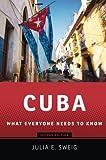 Cuba, Julia E. Sweig, 0199896704