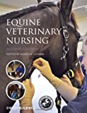 Equine Veterinary Nursing, , 0470656557