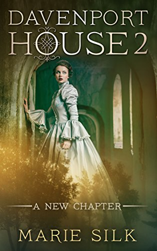 Book: Davenport House 2 - A New Chapter by Marie Silk