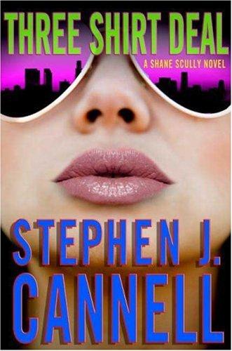 Three Shirt Deal: A Shane Scully Novel (Shane Scully ()