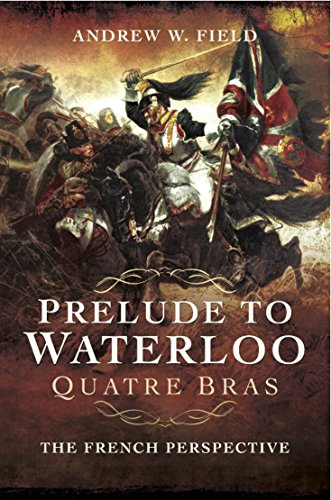 Prelude to Waterloo: Quatre Bras: The French Perspective (18 Century Preludes compare prices)