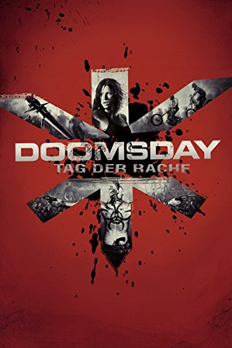Doomsday - Tag der Rache Film