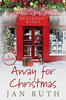 Away for Christmas by [Ruth, Jan]