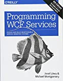 Programming WCF Services: Design and Build