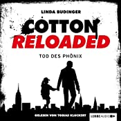 Tod des Phönix (Cotton Reloaded 25) | Linda Budinger