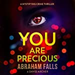You Are Precious | Abraham Falls,David Archer