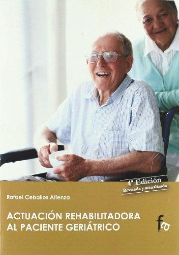 Descargar Libro Act.rehabilitadora Al Paciente Ge Rafael Ceballos Atienza