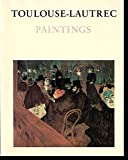 img - for Toulouse-Lautrec: Paintings book / textbook / text book