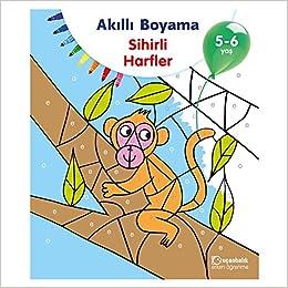 Akıllı Boyama Sihirli Harfler 5 6 Yaş Kolektif Amazoncomtr