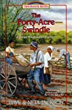 Front cover for the book The Forty-Acre Swindle by Dave Jackson