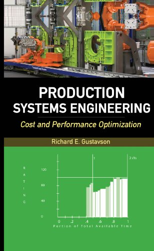 - Production Systems Engineering: Cost and Performance Optimization