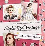 Style Me Vintage: Step-by-Step Retro Look