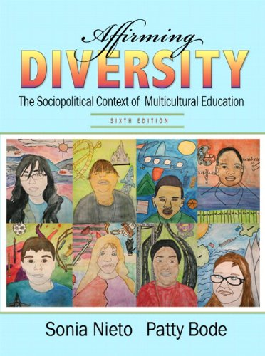 Affirming Diversity: The Sociopolitical Context of Multicultural Education Plus MyEducationLab with Pearson eText -- Acc