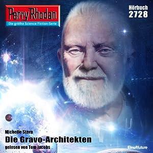 Die Gravo-Architekten (Perry Rhodan 2728) Hörbuch