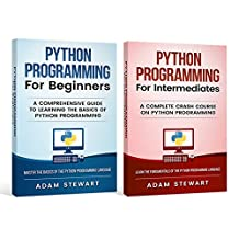 Python Programming: Python Programming for Beginners, Python Programming for Intermediates