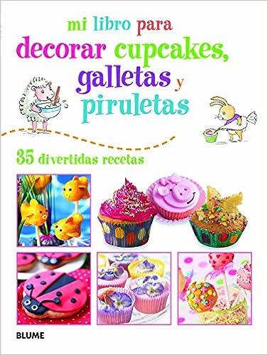 MI LIBRO P/ DECORAR  CUPCAKES  GALLETAS