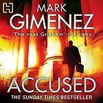 Accused   Mark Gimenez