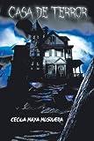 Casa de Terror, Cecilia Maya Mosquera, 1463377428
