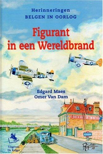 Figurant in Een Wereldbrand (Dutch Edition) by De Krijger
