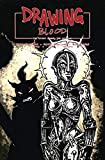 Drawing Blood #2 Cover B (Eastman)