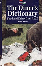 The Diner's Dictionary: Food and Drink from A to Z