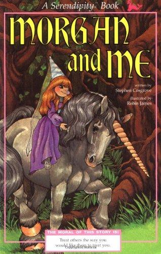 Morgan and Me (reissue) (Serendipity): Stephen Cosgrove, Robin ...
