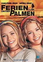Mary-Kate und Ashley - Ferien unter Palmen