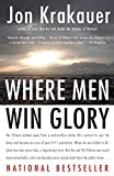 img - for Where Men Win Glory: The Odyssey of Pat Tillman book / textbook / text book