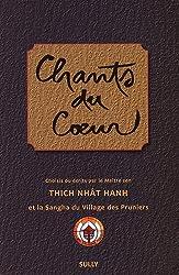 Chants du Coeur, et la Sangha du Village des Pruniers