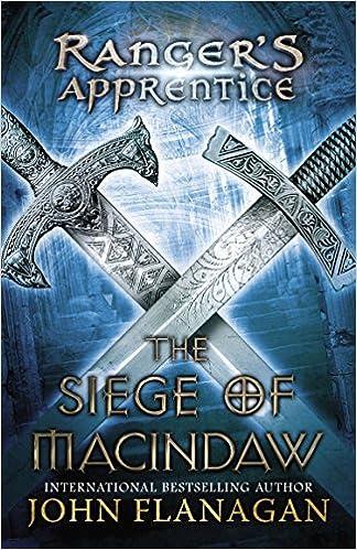 The Siege Of Macindaw Book Six Ranger S Apprentice John