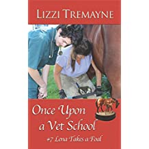 Once Upon a Vet School  #7: Lena Takes a Foal
