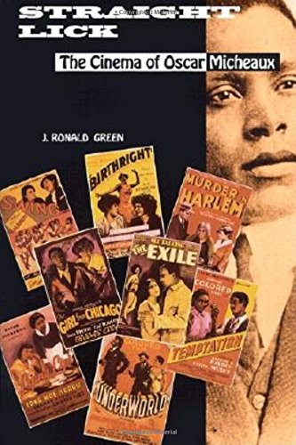 Straight Lick: The Cinema of Oscar Micheaux