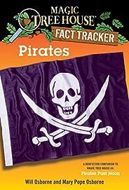 Pirates: A Nonfiction Companion to Magic Tree House #4: Pirates Past Noon (Magic Tree House: Fact Trekker)