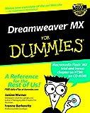 Dreamweaver MX for Dummies, Janine Warner and Paul Vachier, 0764516302