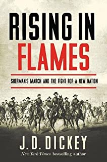 Book Cover: Rising in Flames: Sherman's March and the Fight for a New Nation