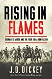 Image of Rising in Flames: Sherman's March and the Fight for a New Nation