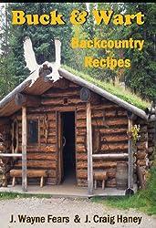 Buck & Wart - Backcountry Recipes