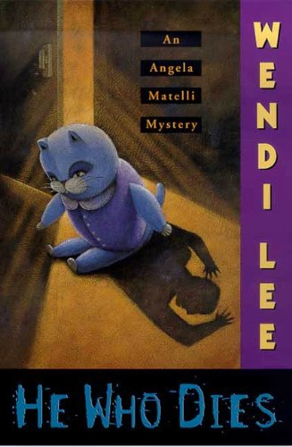 He Who Dies An Angela Matelli Mystery Angela Matelli Mysteries