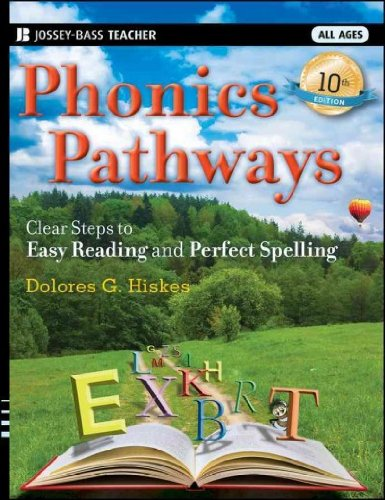 Spelling Steps (Phonics Pathways Clear Steps To Easy Reading And Perfect Spelling Phonics Pathways)