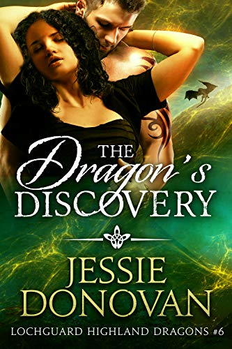 The Dragon's Discovery (Lochguard Highland Dragons Book 6) by [Donovan, Jessie]