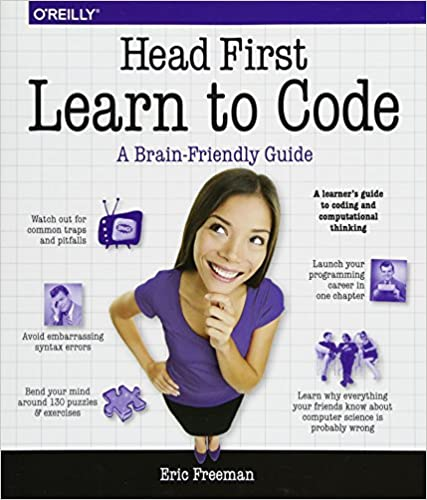 Head first learn to code a learners guide to coding and head first learn to code a learners guide to coding and computational thinking eric freeman 9781491958865 amazon books fandeluxe Images
