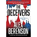 The Deceivers Audiobook by Alex Berenson Narrated by To Be Announced