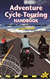 Adventure Cycle-Touring, Stephen Lord, 1905864256