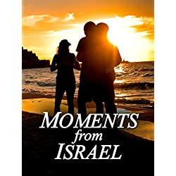 Moments from Israel