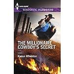 The Millionaire Cowboy's Secret | Karen Whiddon