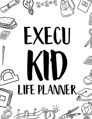 ExecuKid Life Planner: Student Planner