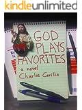 God Plays Favorites